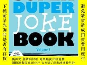 二手書博民逛書店The罕見Super Duper Joke Book Volume 2Y410016 Cider Mill P