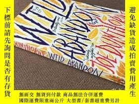 二手書博民逛書店Wild罕見Abandon (英語)Y278316 Joe Du
