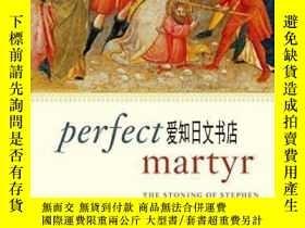 二手書博民逛書店【罕見】Perfect Martyr: The Stoning