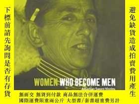 二手書博民逛書店Women罕見Who Become Men-變成男人的女人Y436638 Antonia Young Berg