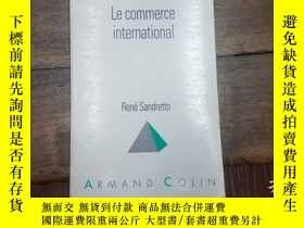 二手書博民逛書店Le罕見commerce international(有勾畫筆跡