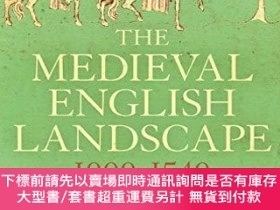 二手書博民逛書店The罕見Medieval English Landscape, 1000-1540Y255174 Graem