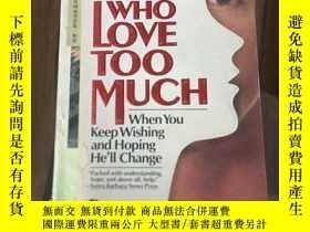 二手書博民逛書店Women罕見who love too much: when y