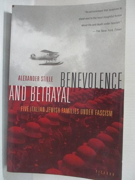 【書寶二手書T1/藝術_A7E】Benevolence and Betrayal: Five Italian Jewish…