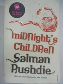 【書寶二手書T1/原文小說_BUI】Midnight's Children_Salman Rushdie