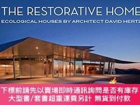 二手書博民逛書店The罕見Restorative Home: Ecological Houses by Architect Dav