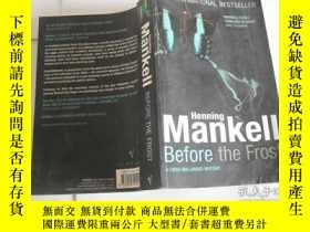 二手書博民逛書店Henning罕見Mankell Before the FrostY9740 Ebba Segerberg V