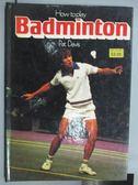 【書寶二手書T4/體育_QCQ】How Today Badminton_Pat Davis