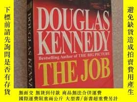 二手書博民逛書店英文原版罕見The Job by Douglas Kennedy
