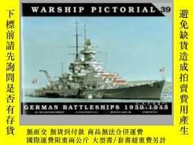二手書博民逛書店Warship罕見Pictorial 39.German Battleships 1939-1945-戰艦圖片39