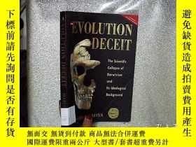 二手書博民逛書店THE罕見EVOLUTION DECEIT 進化欺騙 16開.Y