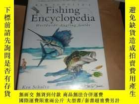 二手書博民逛書店Ken罕見Schultz s Fishing Encyclopedia(肯·舒爾茨的釣魚百科全書 )16開精裝 英