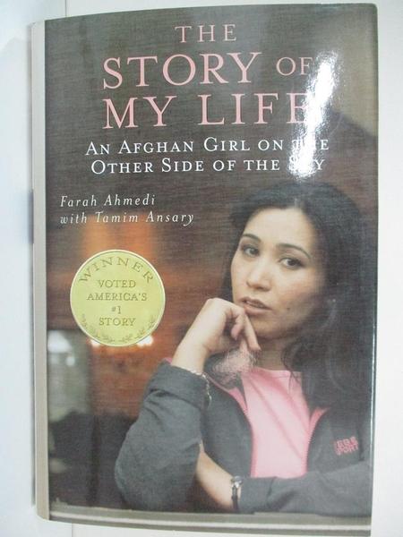 【書寶二手書T1/原文書_G3D】The Story of My Life: An Afghan Girl on the Other…