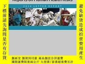 二手書博民逛書店Review罕見Of Nasa s Evidence Reports On Human Health Risks: