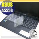 【Ezstick】ASUS A555S ...
