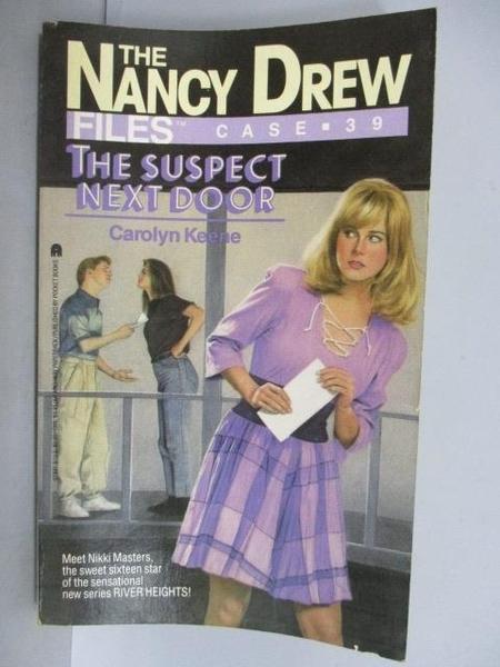 【書寶二手書T3/原文小說_FUL】The Nancy Drew(Files Case 39)The Suspect Next Door