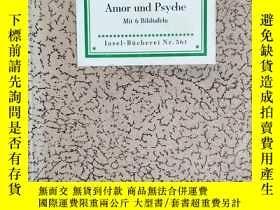 二手書博民逛書店Amor罕見Psyche《丘比特與普賽克》德國Insel-Bücherei系列叢書編號561Y342949 A
