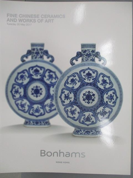 【書寶二手書T6/收藏_WDK】Bonhams_Fine Chinese Ceramics and…2017/5/30