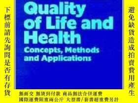 二手書博民逛書店Quality罕見of Life and Health-生活質量和健康Y361738 Irene Guggen