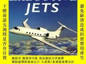 二手書博民逛書店Executive罕見Jets (Enthusiast Color Series)-公務機(狂熱者系列)Y44