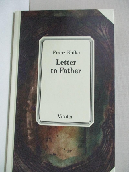 【書寶二手書T8/原文小說_AOG】Letter to Father_Franz Kafka