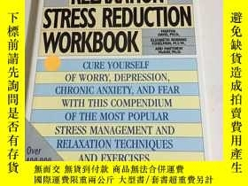 二手書博民逛書店THE罕見RELAXATION AND STRESS REDUCTION WORKBBOKY13534 THE