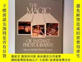 二手書博民逛書店The罕見Magic Of Instant Photography-即時攝影的魔力Y436638 Peggy
