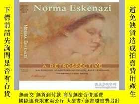 二手書博民逛書店Norma罕見Eskenazi: A Retrospective