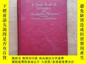 二手書博民逛書店A罕見Desk Book of Idioms and Idiom