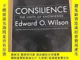 二手書博民逛書店Consilience:The罕見Unity of KnowledgeY227550 Edward O. Wi