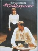 【書寶二手書T2/語言學習_NQE】Six Tales from Shakespeare_莎士比亞故事_Swatridg