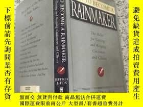 二手書博民逛書店How罕見to Become a Rainmaker:The Rules For Getting and Keep