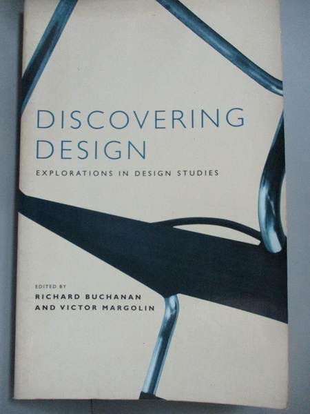 【書寶二手書T6/藝術_A5W】Discovering Design-Explorations in Design St