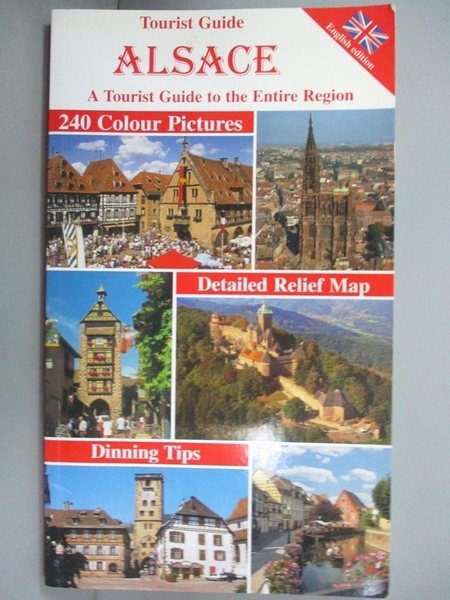 【書寶二手書T5/旅遊_MHQ】Alsace: A Tourist Guide to the Entire Region…