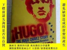 二手書博民逛書店Hugo!:罕見The Hugo Chavez Story from Mud Hut to Perpetual R