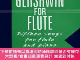 二手書博民逛書店Easy罕見Gershwin for Flute-輕松格什溫長笛Y414958 George Gershwin