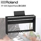 【非凡樂器】ROLAND FP-30X 全新上市88鍵電鋼琴 / 含原廠架椅踏 / 黑色款 公司貨保固