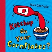Ketchup On Your Cornflakes? 要來點蕃茄醬嗎? 配對翻頁書