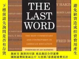 二手書博民逛書店The罕見Last Word: The Best Commentary And Controversy In Am
