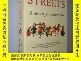 二手書博民逛書店Dancing罕見in the Streets: A History of Collective Joy 英文原版