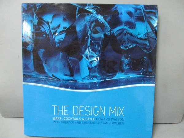 【書寶二手書T3/設計_ZIE】The Design Mix: Bars, Cocktails and Style_Ho