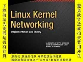 二手書博民逛書店Linux罕見Kernel NetworkingY364682 Rami Rosen Apress 出版20