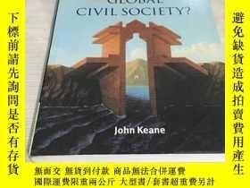 二手書博民逛書店Global罕見civil society全球公民社會 英文原版