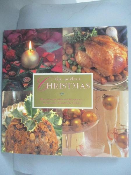 【書寶二手書T1/美工_QOJ】The Perfect Christmas-More Than 40 Gifts and Recipes for…
