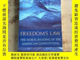 二手書博民逛書店Freedom s罕見Law The Moral Reading