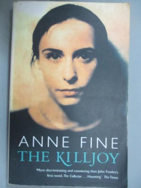 【書寶二手書T2/原文小說_A3P】The Killjoy_Anne Fine