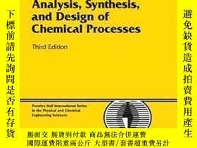 二手書博民逛書店Analysis罕見Synthesis And Design Of Chemical Processes (3rd