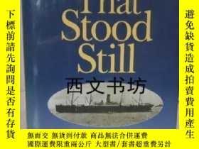 二手書博民逛書店【罕見】1993年 The Ship That Stood St