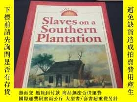 二手書博民逛書店slaves罕見on a southern plantation