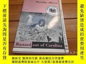 二手書博民逛書店BASTARD罕見OUT OF CAROLINA 卡羅萊納的私生